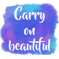 Carry on Beautiful!